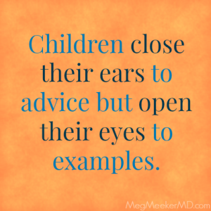 children-close-eyes-to-advice-open-eyes-to-examples